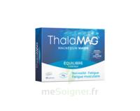 Thalamag Equilibre Interieur Lp Magnésium Comprimés B/30 à Tours